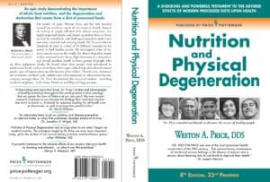 Weston Price nutrition physical degeneration health primitive homeostasis